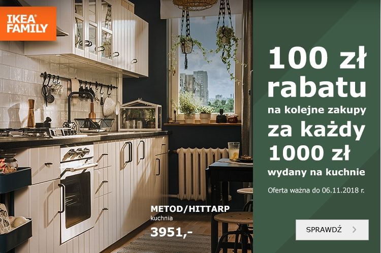 Za każdy wydany 1000 na kuchnię Ikea.