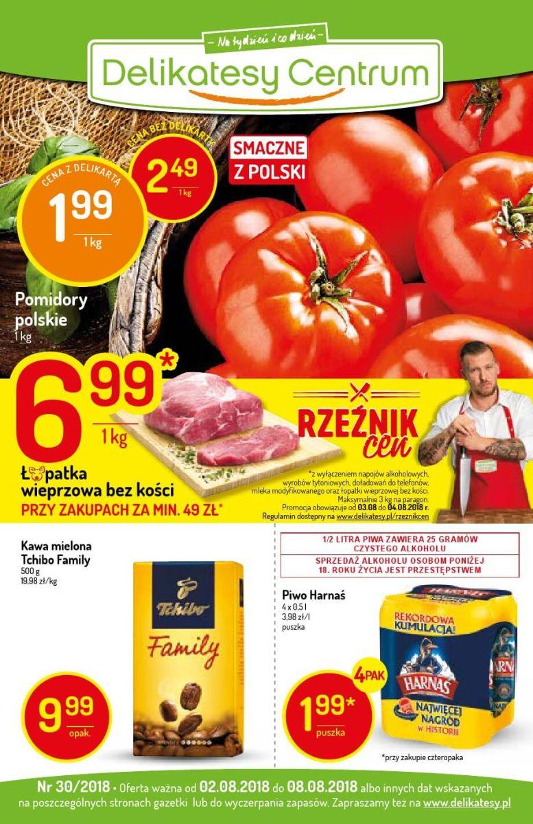 Delikatesy Centrum, gazetka do 08.08.2018