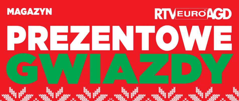 Prezenty Gwiazdkowe w RTV Euro AGD.